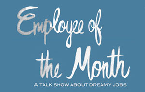 Daryl Roth Interviewed on Employee of the Month